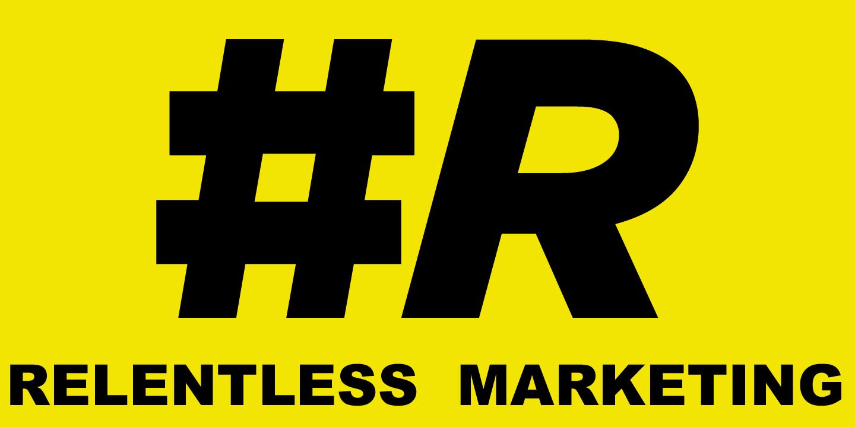 Relentless Marketing